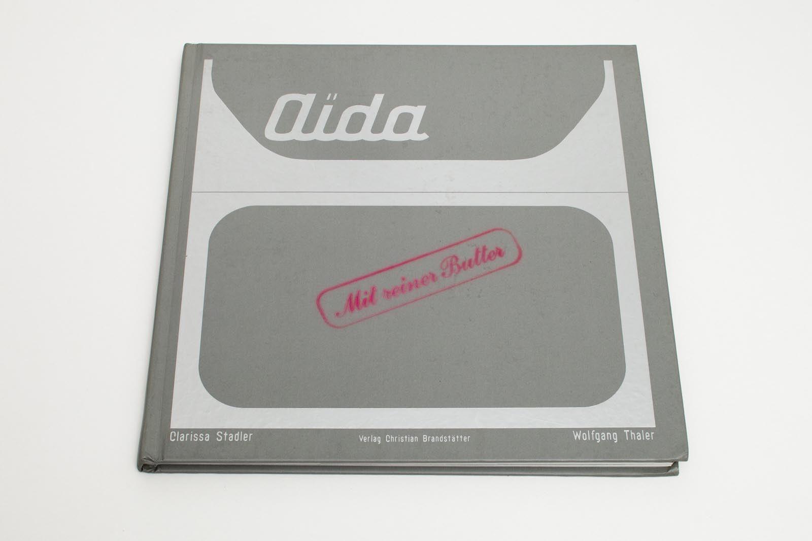 Aida - Mit reiner Butter
